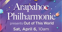 "Aspen Academy hosts Arapahoe Philharmonic ""Out of this World"" Concert"